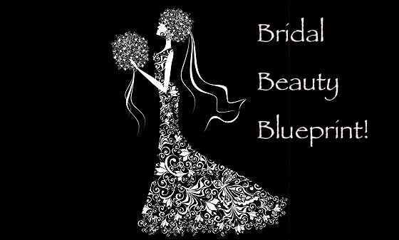 Bridal Beauty Blueprint